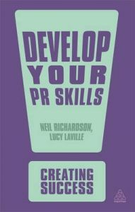 Develop Your PR Skills: Book by Lucy Laville
