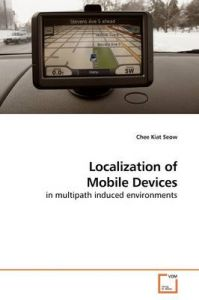 Localization of Mobile Devices: Book by Chee Kiat Seow