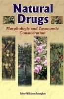 Natural Drugs: Morphologic and Taxonomic Consideration 2nd edn: Book by Heber Wilkinson Youngken