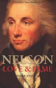 Nelson: Love and Fame: Book by Edgar Vincent