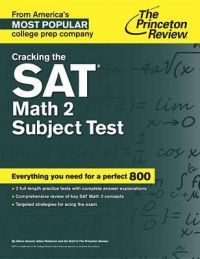 Cracking the Sat Math 2 Subject Test: Book by Princeton Review