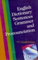 English Dictionary, Sentences, Grammar And Pronounciation: Book by S.C. Bhatt