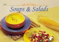 Healthy Soups & Salad : Book by Tarla Dalal
