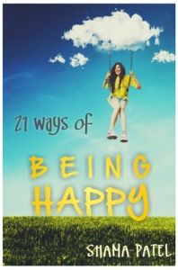 21 Ways of being Happy (English) (Paperback): Book by Shama Patel