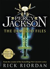 Percy Jackson : The Demigod Files: Book by Rick Riordan