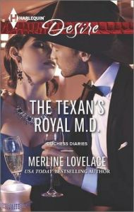 The Texan's Royal M.D.: Book by Merline Lovelace
