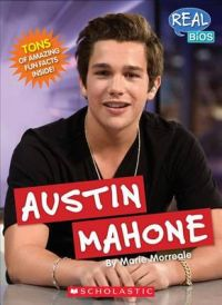 Austin Mahone: Book by Marie Morreale