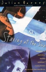 Staring at the Sun: Book by Julian Barnes