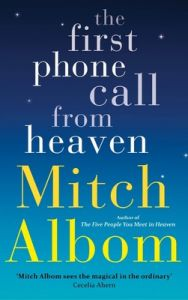 The First Phone Call From Heaven (English) (Paperback): Book by Mitch Albom