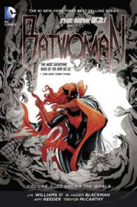 Batwoman: Volume 2: To Drown the World: Book by W. Haden Blackman