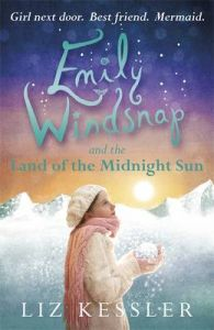 Emily Windsnap and the Land of the Midnight Sun: Book by Liz Kessler