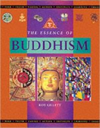 The Essence of Buddhism (Mind  body  spirit) (English) (Hardcover): Book by Roy Gillett