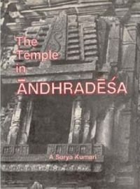 The Temple In Andhradesa: Book by A Surya Kumari