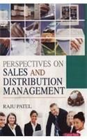 Perspectives on Sales and Distribution management: Book by Raju Patel