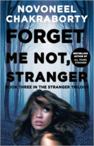Forget Me Not, Stranger: Book by Novoneel Chakraborty