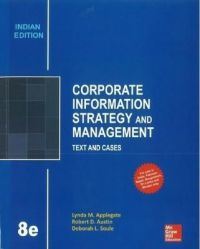 Corporate Information Strategy and Management: Text and Cases: Book by Lynda Applegate