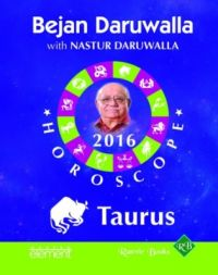 Your Complete Forecast 2016 Horoscope: Taurus (English) (Paperback): Book by Bejan Daruwalla