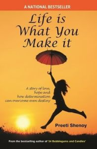 Life is What you Make It (English) (Paperback): Book by Preeti Shenoy