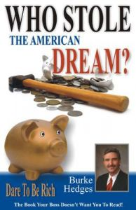 Who Stole The American Dream (English): Book by Burke Hedges