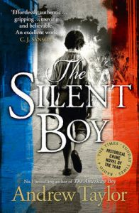 The Silent Boy: Book by Andrew Taylor