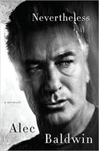 Nevertheless A Memoir: Book by Alec Baldwin