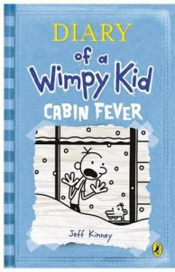 Diary of a Wimpy Kid - Cabin Fever: Book by Jeff Kinney