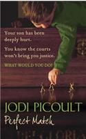 PERFECT MATCH: Book by Jodi Picoult