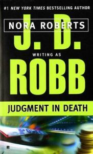 Judgment in Death (English): Book by J. D. Robb Nora Roberts