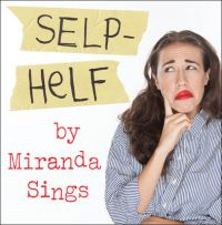 Selp-Helf: Book by Miranda Sings