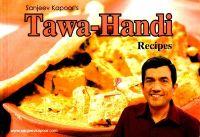 Tawa -Handi Recipes (English) (Paperback): Book by Sanjeev Kapoor