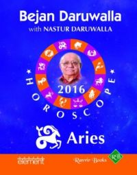 Your Complete Forecast 2016 Horoscope: Aries (English) (Paperback): Book by Bejan Daruwalla
