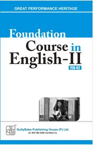 FEG2 Foundation Course in EnglishII (IGNOU Help book for  FEG-2  in English Medium): Book by GPH Panel of Experts