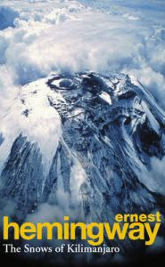 The Snows of Kilimanjaro and Other Stories: Book by Ernest Hemingway