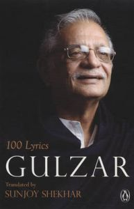 100 LYRICS: GULZAR: Book by Gulzar