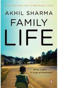 Family Life (English): Book by Akhil Sharma