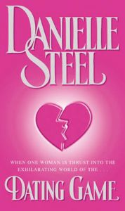 The Dating Game: Book by Danielle Steel