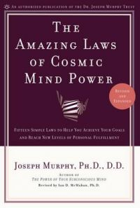 Amazing Laws of Cosmic Mind Power: Book by Joseph Murphy