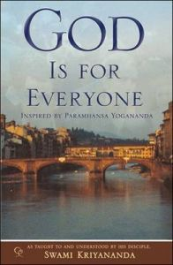 God is for Everyone: Book by Swami Kriyananda