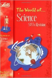 The World of KS2 Science SATs Revision: Age 10-11: Ages 10-11 (World of) (English) (Paperback): Book by Letts
