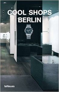 Cool Shops : Berlin (English) (Paperback): Book by Sabina (ed) Marreiros