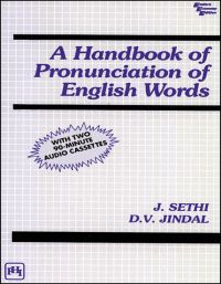 A HANDBOOK OF PRONUNCIATION OF ENGLISH WORDS (WITH TWO 90-MINUTE AUDIO CASSETTES): Book by J. Sethi