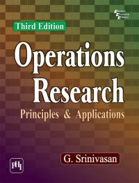 OPERATIONS RESEARCH : Principles and Applications: Book by SRINIVASAN G.