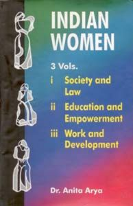 Indian Women: Educational And Empowerment , Vol.2: Book by Anita Arya