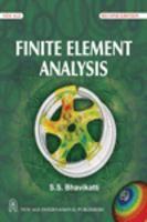 Finite Element Analysis : Book by S.S. Bhavikatti