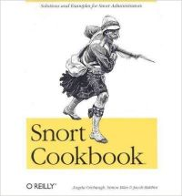 Snort Cookbook, 296 Pages (English) 1st Edition: Book by Angela D. Orebaugh, Simon Biles, Jacob Babbin