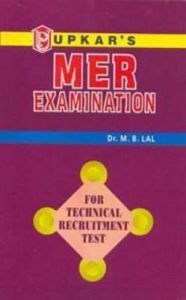 M. E. R. Exam. (Technical): Book by Dr. M. B. Lal