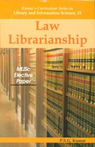 Law librarianship: Book by P. S. G. Kumar