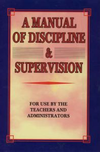 Manual of Discipline and Supervision. For use by the Teachers and Administrato : Book by New York Board of Education