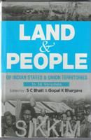 Land And People of Indian States & Union Territories (Sikkim), Vol. 24th: Book by Ed. S. C.Bhatt & Gopal K Bhargava