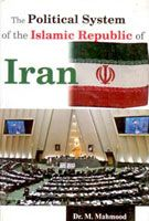The Political System of The Islamic Republic of Iran: Book by M. Mahmood